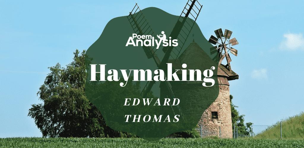 Haymaking by Edward Thomas