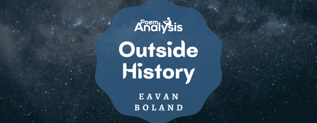 Outside History by Eavan Boland