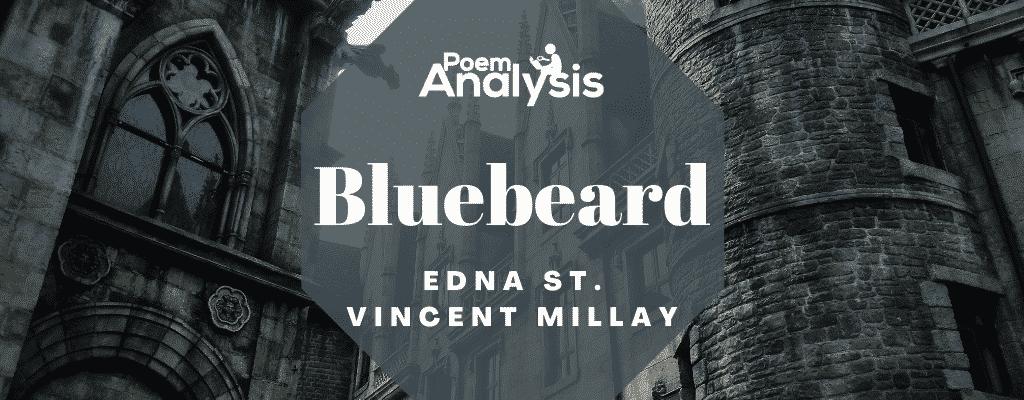 Bluebeard by Edna St. Vincent Millay