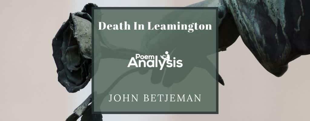 Analysis of Death In Leamington by John Betjeman