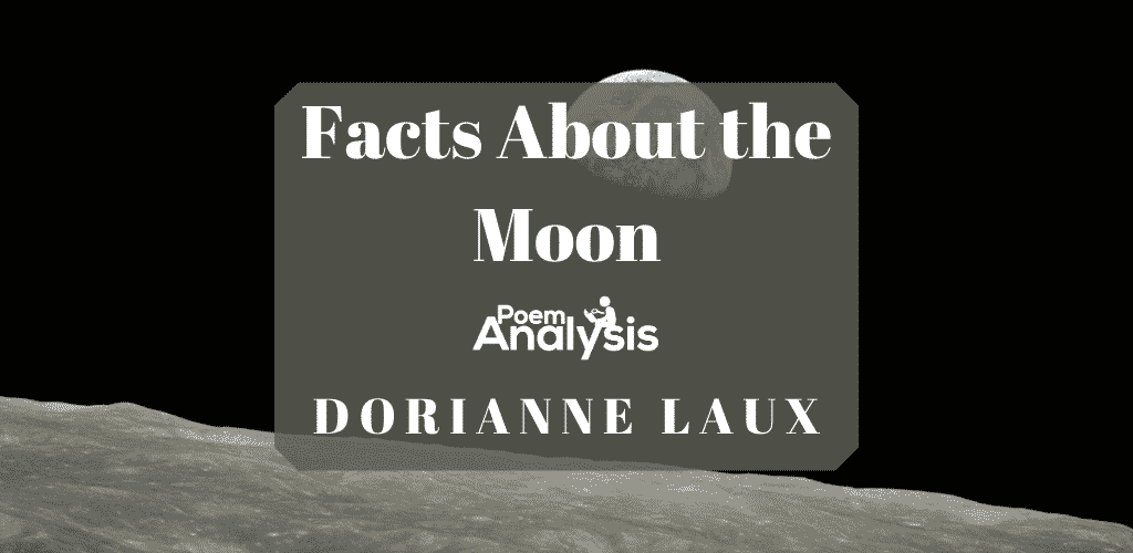 Facts About the Moon by DorianneLaux