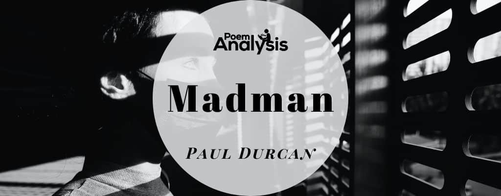Madman by Paul Durcan