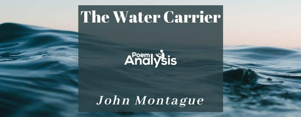 The Water Carrier by John Montague