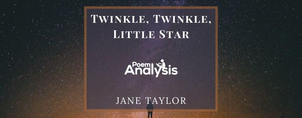 Twinkle, Twinkle, Little Star Nursery Rhyme