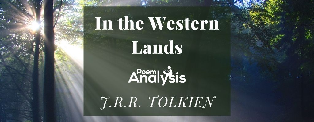 In the Western Lands by J.R.R. Tolkien