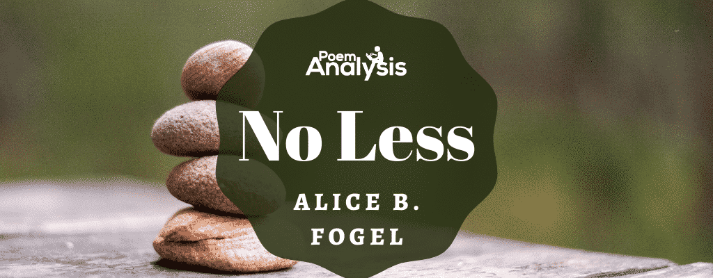 No Less by Alice B. Fogel