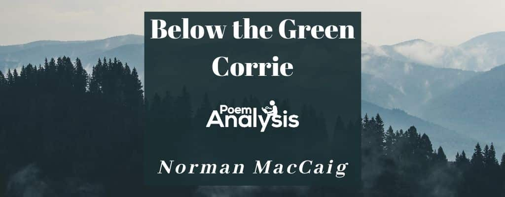 Below the Green Corrie by Norman MacCaig