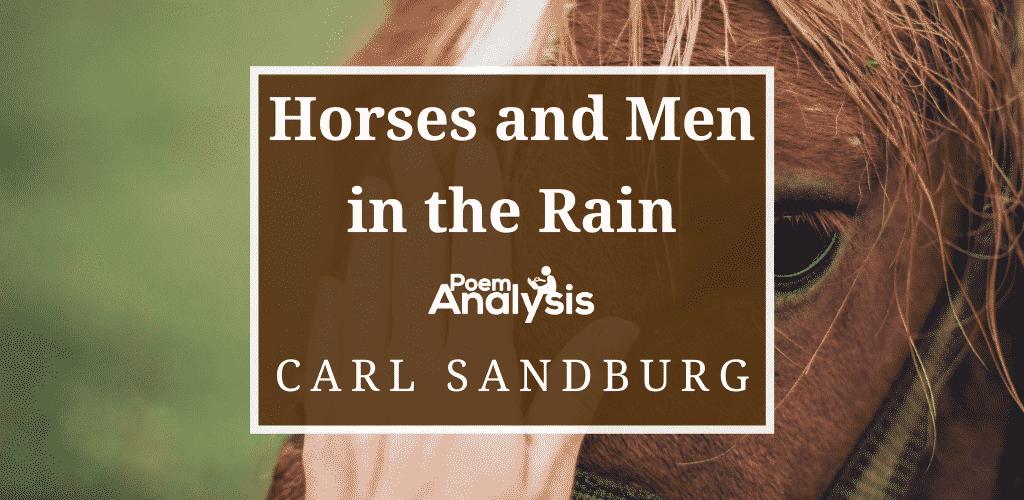 Horses and Men in the Rain by Carl Sandburg