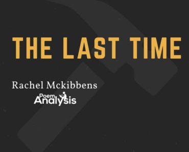 The Last Time by Rachel Mckibbens
