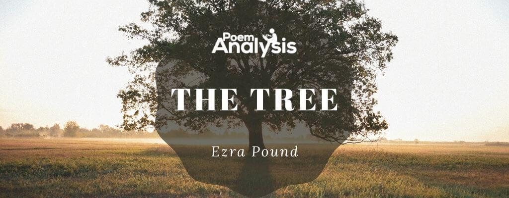 The Tree by Ezra Pound