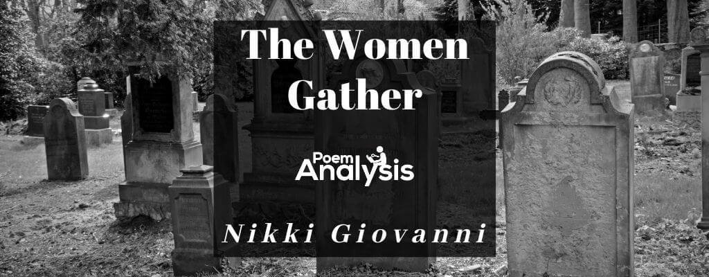 The Women Gather by Nikki Giovanni