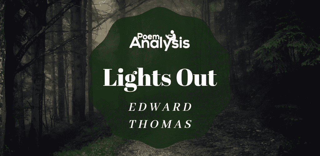 Lights Out by Edward Thomas