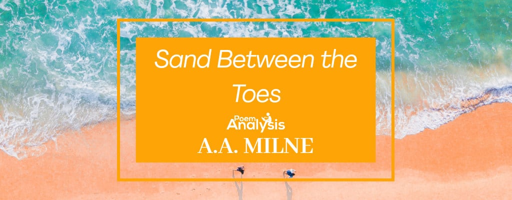 Sand Between the Toes by A.A. Milne