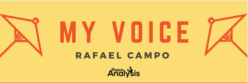 My Voice by Rafael Campo