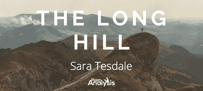 The Long Hill by Sara Teasdale