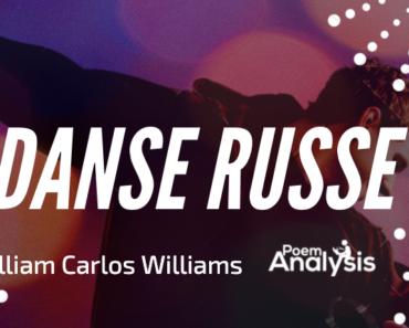 Danse Russe by William Carlos Williams