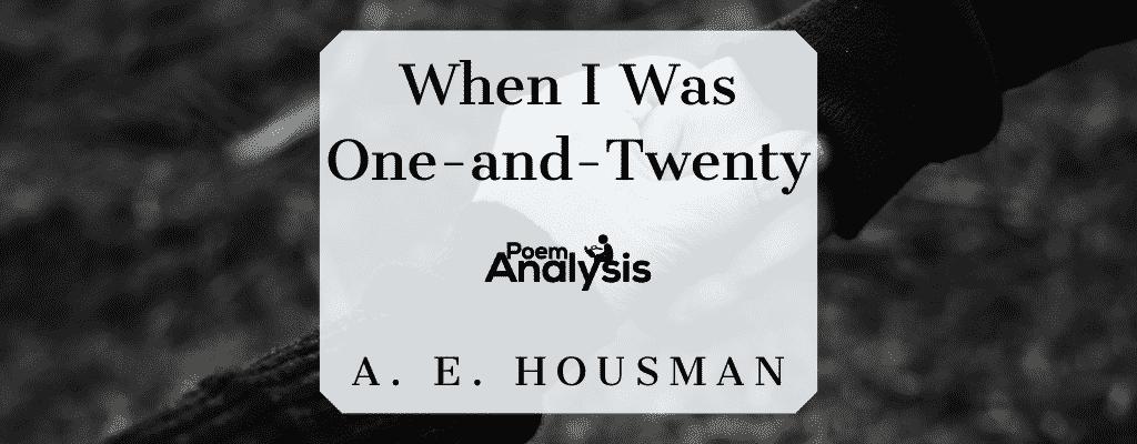 When I Was One-and-Twenty by A. E. Housman