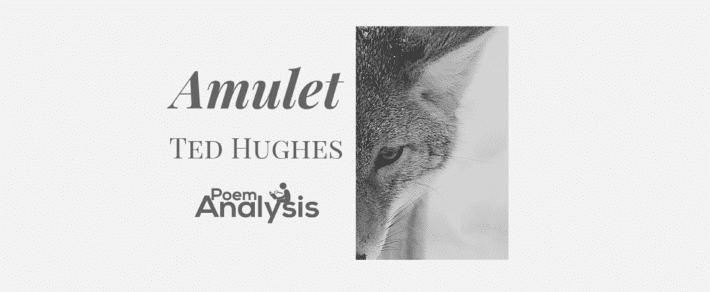 Amulet by Ted Hughes