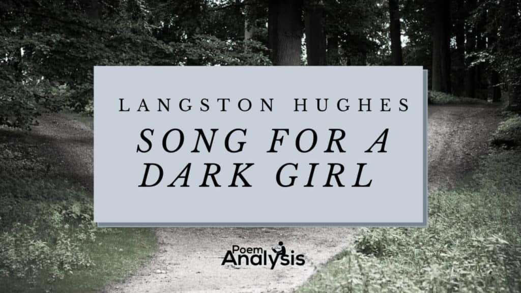 Song For a Dark Girl by Langston Hughes