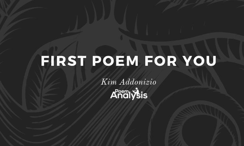 First Poem for You by Kim Addonizio