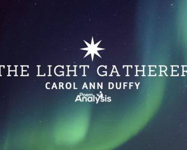 The Light Gatherer by Carol Ann Duffy