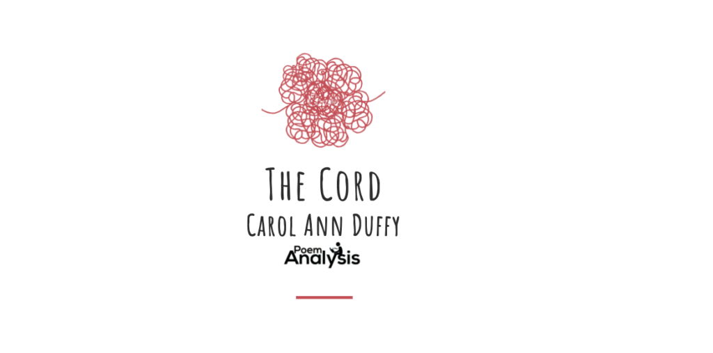 The Cord by Carol Ann Duffy