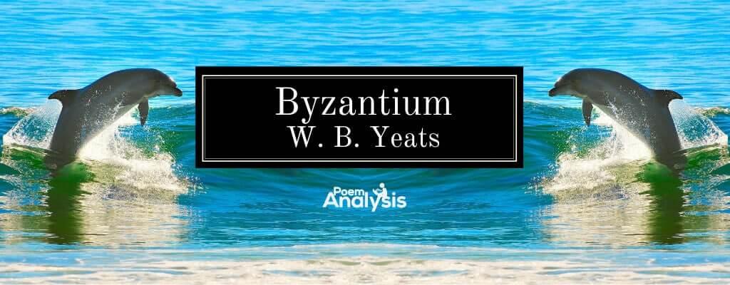 Byzantium by William Butler Yeats