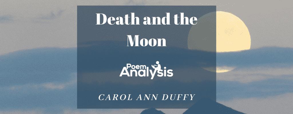 Death and the Moon by Carol Ann Duffy