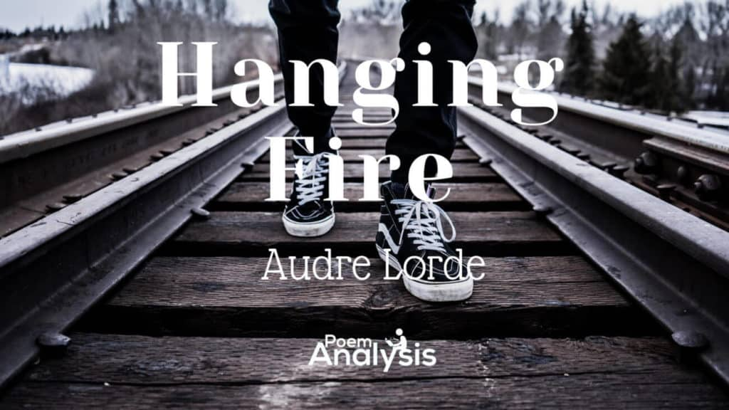 Hanging Fire by Audre Lorde