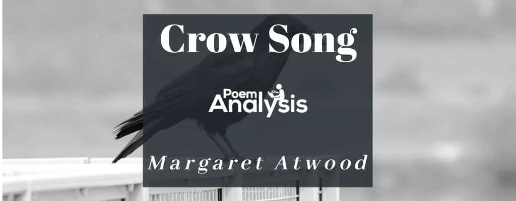 Crow Song by Margaret Atwood