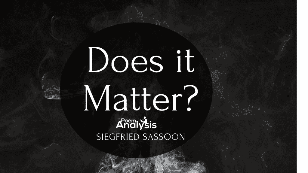 Does it Matter? by Siegfried Sassoon