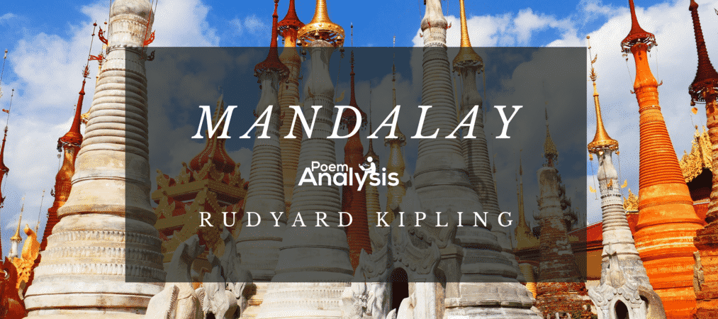 Mandalay by Rudyard Kipling