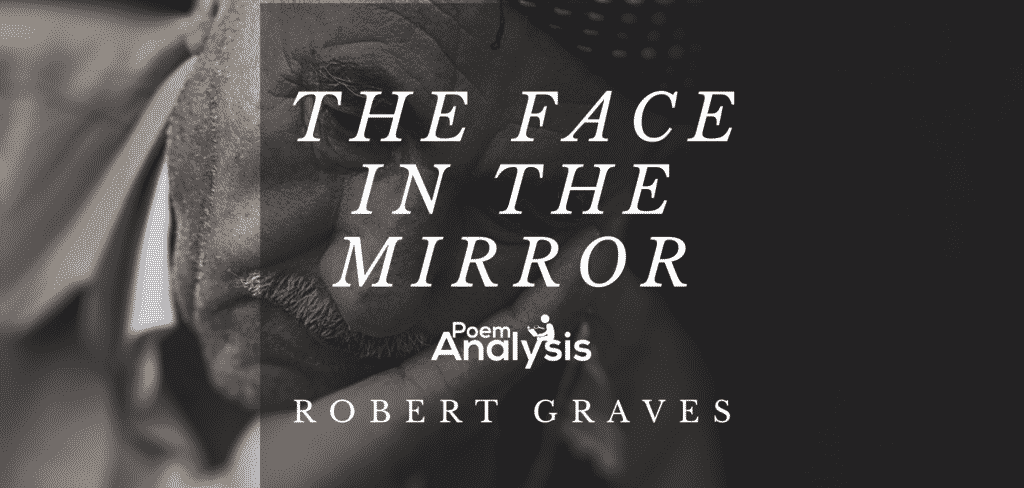 The Face in the Mirror by Robert Graves