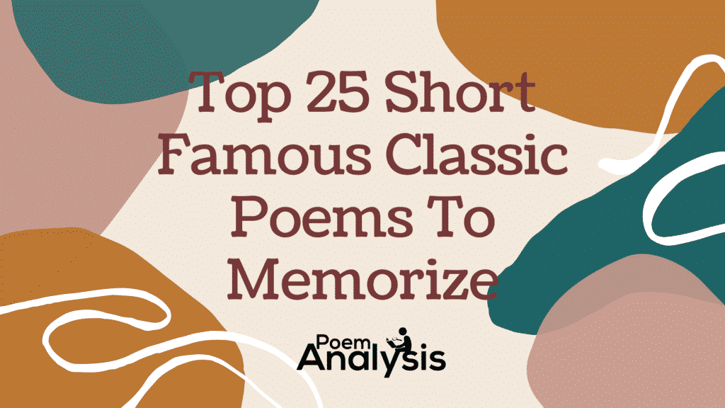 Top 25 Short Famous Classic Poems To Memorize of All Time