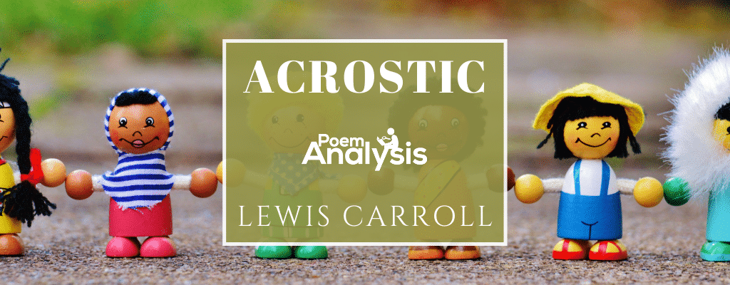 Acrostic by Lewis Carroll