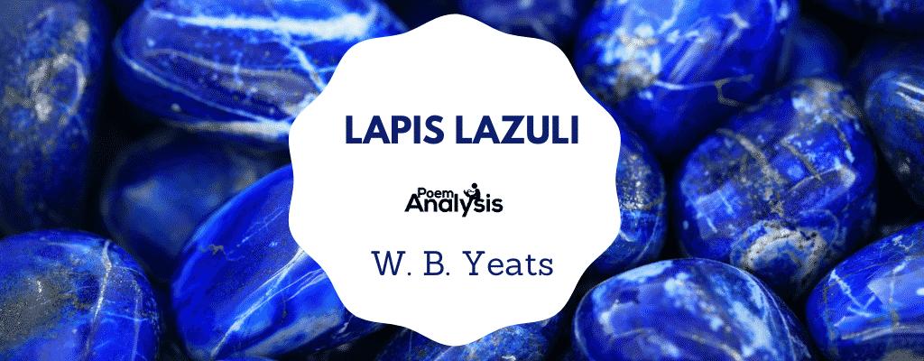 Lapis Lazuli by W. B. Yeats