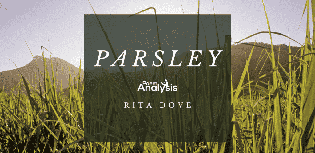Parsley by Rita Dove