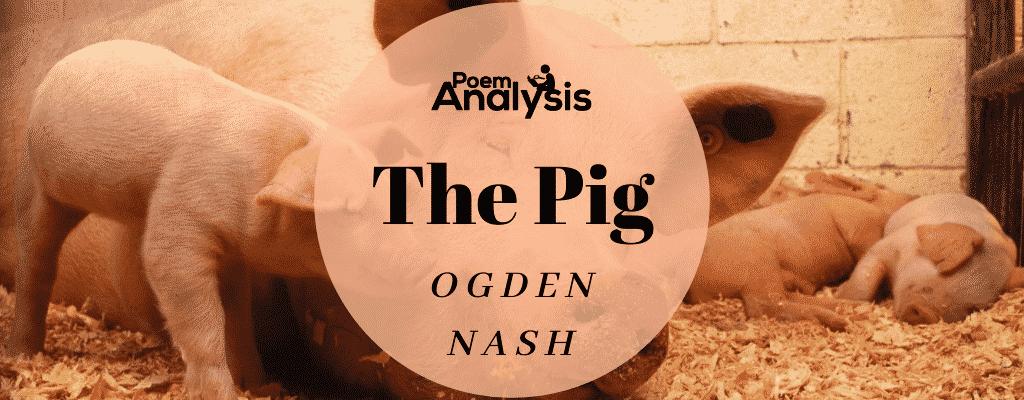 The Pig by Ogden Nash