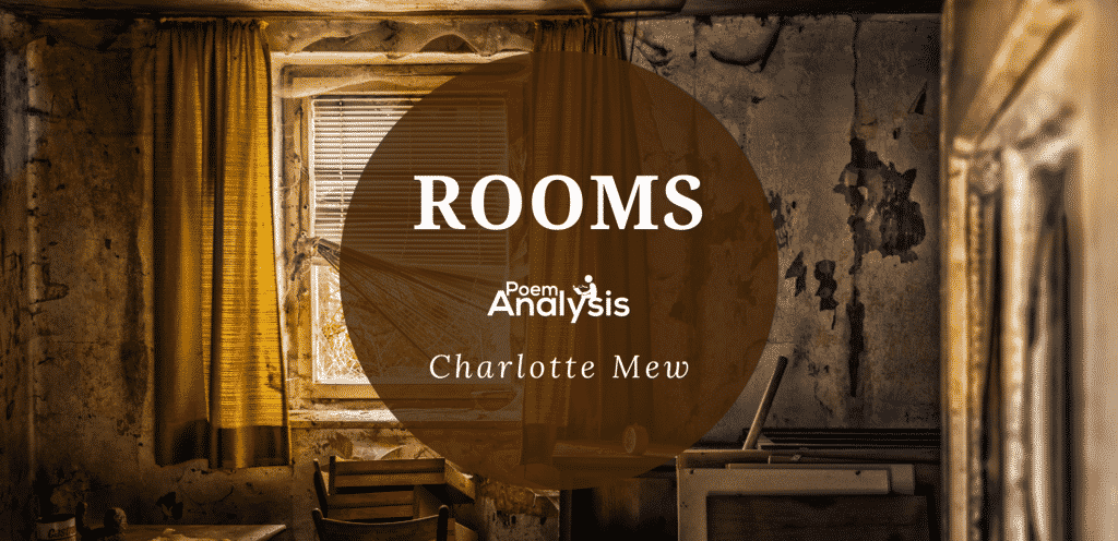 Rooms by Charlotte Mew