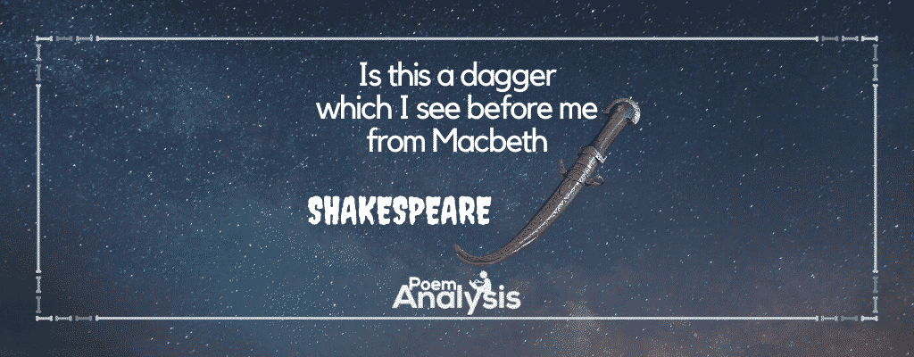 Analysi Of I Thi A Dagger Which See Before Me From Macbeth Paraphrase Soliloquy