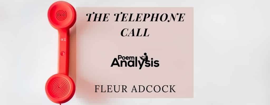 The Telephone Call by Fleur Adcock