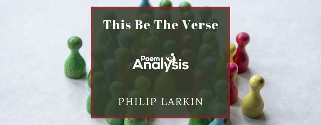This Be The Verse by Philip Larkin