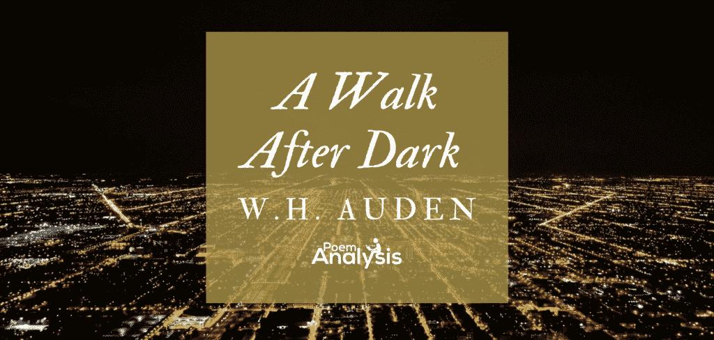 A Walk After Dark by W.H. Auden
