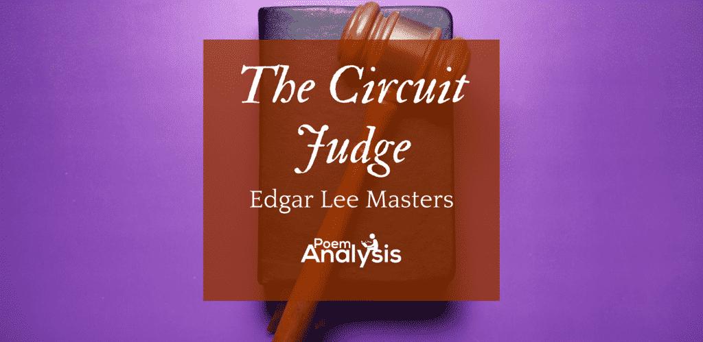 The Circuit Judge by Edgar Lee Masters