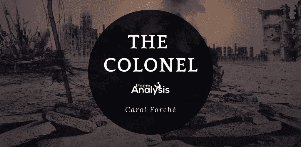 The Colonel by Carolyn Forché