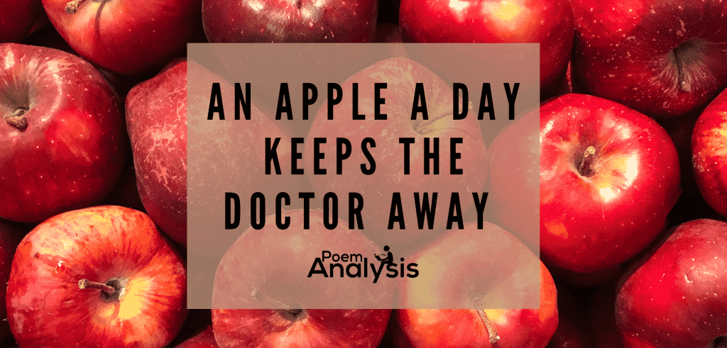 An apple a day keeps the doctor away definition and origins