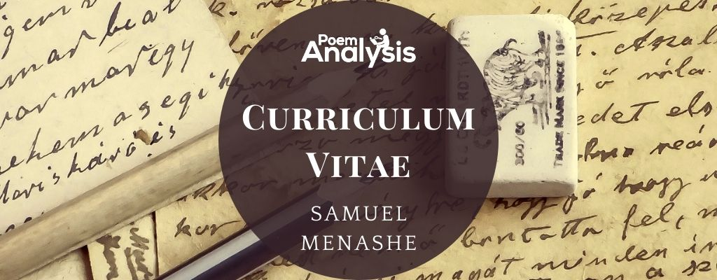 Curriculum Vitae by Samuel Menashe