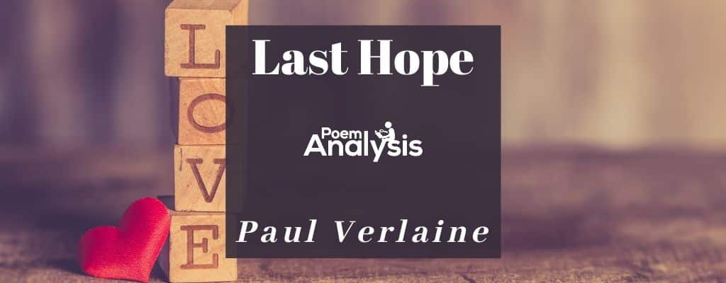Last Hope by Paul Verlaine