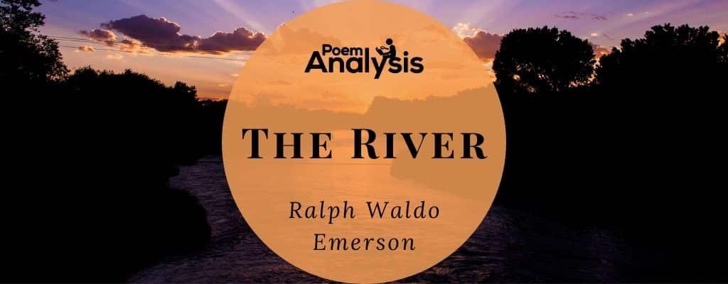 The River by Ralph Waldo Emerson