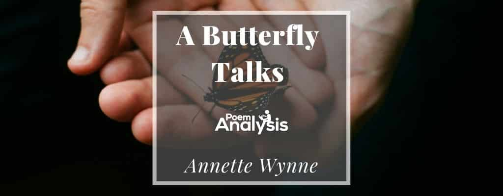 A Butterfly Talks by Annette Wynne